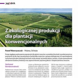 Z ekologicznej produkcji...